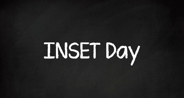 INSET Days - Monday 23rd & Tuesday 24th July